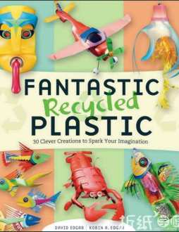 Fantastic Recycled Plastic